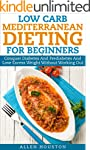 Low Carb Mediterranean Dieting For Be...