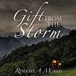 Gift from the Storm | Rebekah Morris