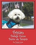Tristan Trabaja Como Perro de Terapia, Trudee Lewis, 1481107259