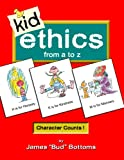 Kid Ethics, James Bottoms, 0977207854