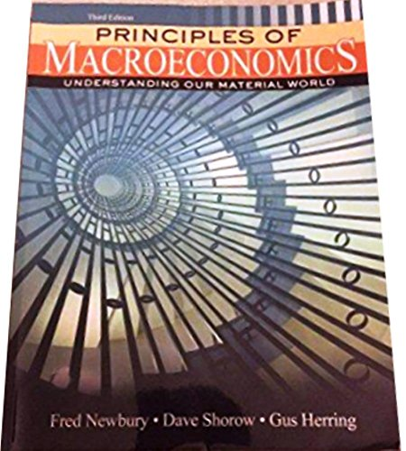 Principles of Macroeconomics Understanding our Material World (Third Edition)
