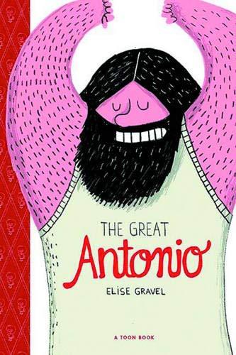 The Great Antonio: TOON Level 2 (Easy-to-Read Comics Level 2)