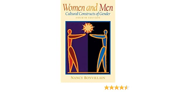 Amazon women and men cultural constructs of gender 4th amazon women and men cultural constructs of gender 4th edition 9780131114760 nancy bonvillain books fandeluxe Image collections