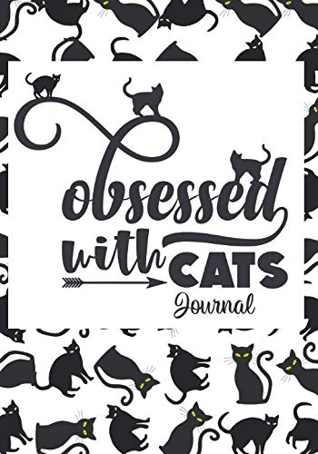 Obsessed With Cats Journal: Fun, Playful Black Kitty Pattern Cover; Lined, Undated -