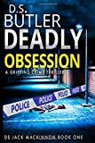 Deadly Obsession (DS Jack Mackinnon Crime Series)