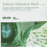 Bach: Great Religious Vocal Work: St. John Passion, St. Matthew Passion, Christmas Oratorio, Mass in B Minor
