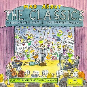 Classic Composers Series - Mad About The Classics