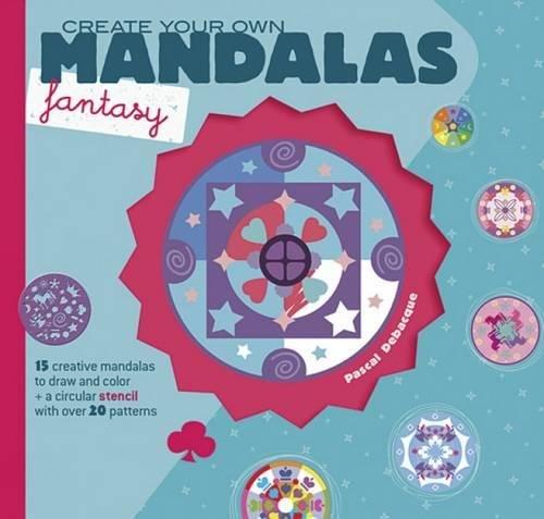 Download Create Your Own Mandalas -- Fantasy pdf epub
