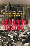 Atlanta Rising, Frederick Allen, 1563522969