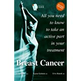 Intelligent patient guide to breast cancer: All you need to know to take an active part in your treatment