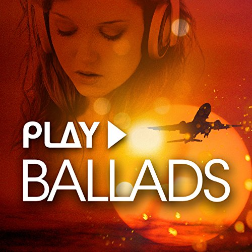 Play - Ballads