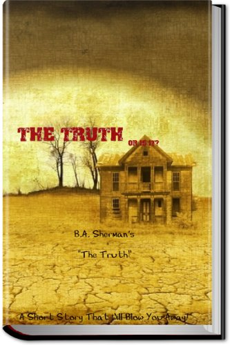 Book: The Truth by B.A. Sherman