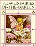 Flower Fairies of the Garden (The original flower fairy books)