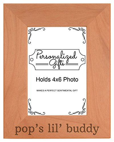 Personalized Gifts Grandpa Gift Pop's Lil' Buddy Grandson Natural Wood Engraved 4x6 Portrait Picture Frame Wood