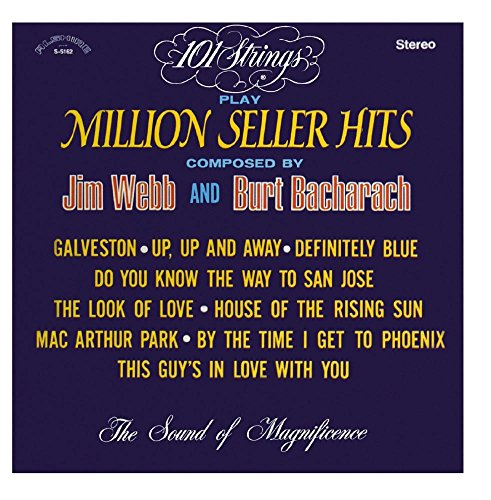 101 Strings Play Million Seller Hits composed by Jim Webb & Burt Bacharach (Remastered from the Original Master - Original Master Tapes