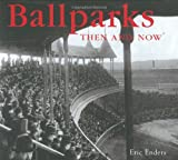 Ballparks Then and Now (Compact) (Then & Now Thunder Bay)