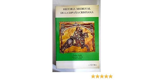 Historia medieval de la España cristiana Historia mayor: Amazon.es: Sarasa, Esteban: Libros