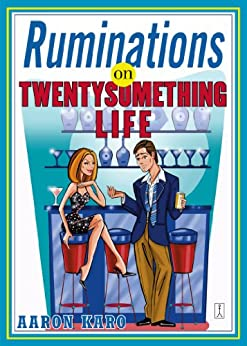 Ruminations on Twentysomething Life by [Karo, Aaron]