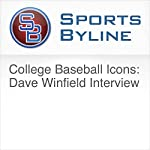 College Baseball Icons: Dave Winfield Interview | Ron Barr