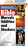 Bible Marvels, Oddities and Shockers:...