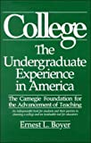 College : The Undergraduate Experience in America, Boyer, Ernest L. and Carnegie Foundation for the Advancement of Teaching Staff, 0931050669