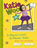 It Doesn't Need to Rhyme, Katie, Fran Manushkin, 1479519235