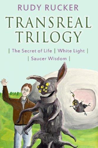 (Transreal Trilogy: Secret of Life, White Light, Saucer Wisdom)
