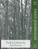 Field and Laboratory Activities in Environmental Science, Enger, Eldon D. and Smith, Bradley F., 0697286606
