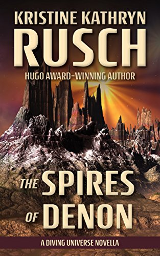 the-spires-of-denon-a-diving-universe-novella-the-diving-series