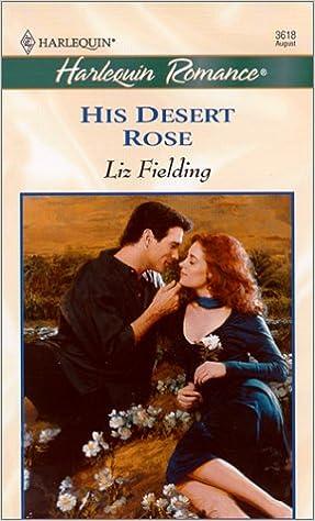 His Desert Rose by Liz Fielding