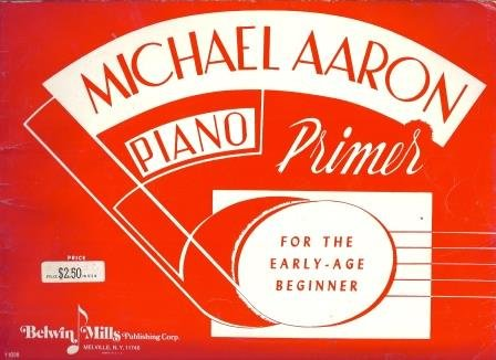 Michael Aaron Piano Primer For the Early-Age - Aaron Primer Course Piano