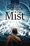 Songs of the Mist: Volume 1 (The Monk Key Series)