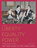 Bundle: Liberty, Equality, Power: a History of the American People, Volume 1: to 1877, 6th + History CourseMate with EBook Printed Access Card : Liberty, Equality, Power: a History of the American People, Volume 1: to 1877, 6th + History CourseMate with EBook Printed Access Card, Murrin and Murrin, John M., 1111870470