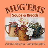 Mug 'Ems, Soups and Breads, G&R Publishing, 1563832003