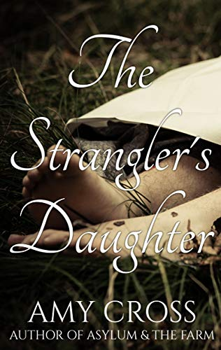 The Strangler's Daughter by [Cross, Amy]