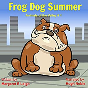 Frog Dog Summer Audiobook