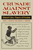 Crusade Against Slavery, Kurt E. Leichtle and Bruce Carveth, 0809330423