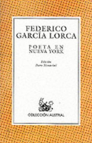 Poeta En Nueva York (Coleccion Austral) (Spanish Edition)
