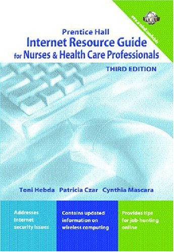 Internet Resource Guide for Nurses and Health Care Professionals (3rd Edition)
