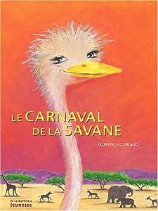 """Afficher """"Le carnaval de la savane"""""""