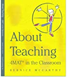 About Teaching: 4MAT in the Classroom