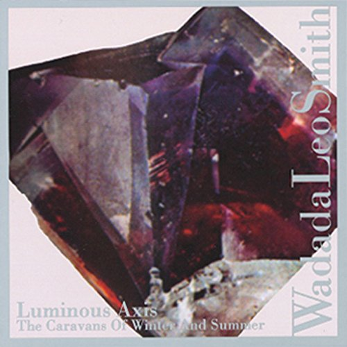 Luminous Axis - The Caravans Of Winter And Summer