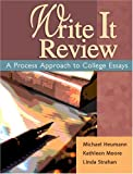 Write It Review : A Process Approach to College Essays, Strahan, Linda and Moore, Kathleen Muller, 0757527469