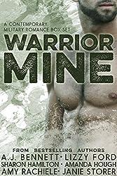 Warrior Mine: Military Romance Anthology