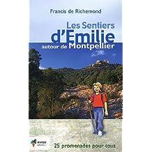 Les Sentiers d'Emilie Autour de Montpellier