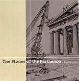 The Stones of the Parthenon (Getty Trust Publications: J. Paul Getty Museum)