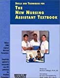 The New Nursing Assistant Textbook, Barbara Gillogly, 0846320002