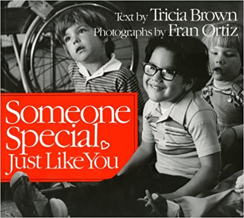 Someone Special, Just Like You (An Owlet Book) Tricia Brown