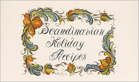 Scandinavian Holiday Recipes by Michelle Nagle Spencer