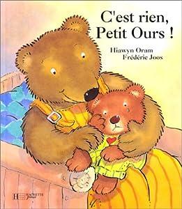"""Afficher """"C'est rien, Petit Ours !"""""""